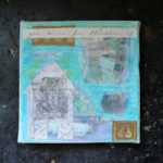A sense of place – mixed media collage