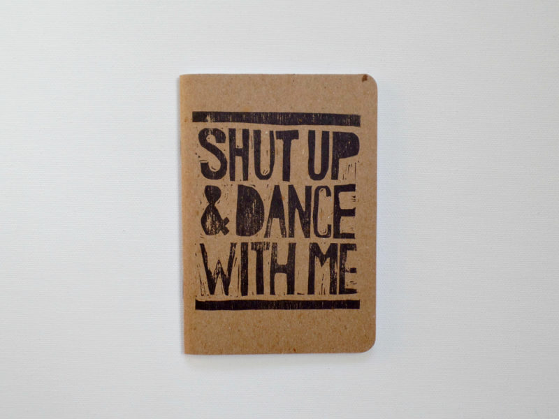 shut up and dance with me song lyrics printed on scout notebook