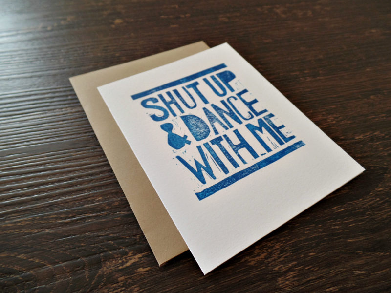 shut up and dance with me anniversary card with envelope by messy bed studio