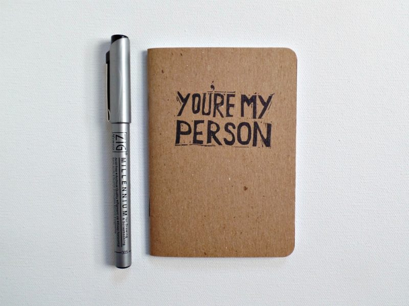 scout notebook hand printed with quote from grey's anatomy you're my person