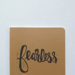 closeup of hand printed fearless notebook