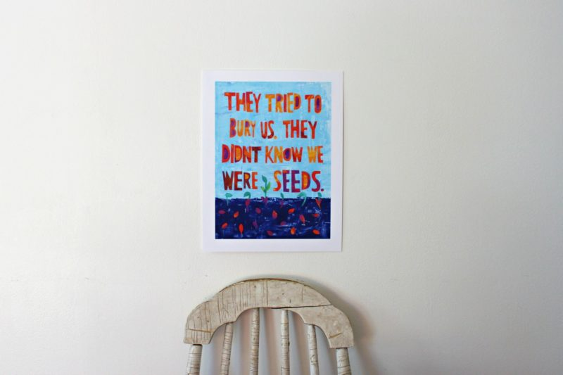 resist art print with quote they tried to bury us