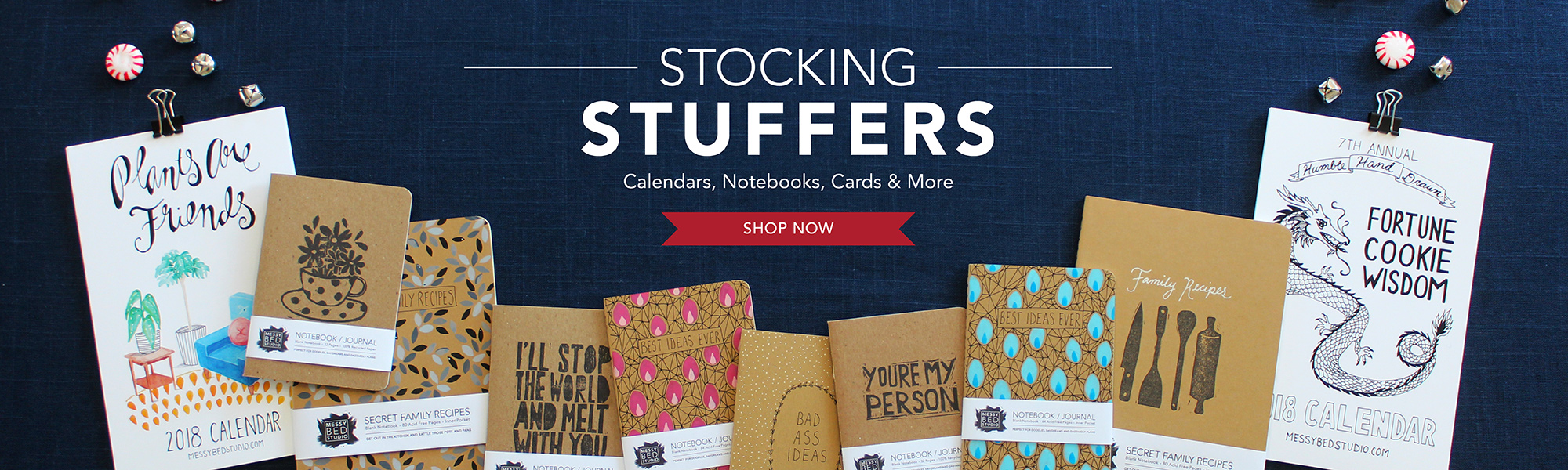 Stocking Stuffers, Calendars, Notebooks, Cards, Shop Now at Messy Bed Studio