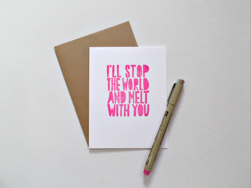 I'll stop the world and melt with you love card