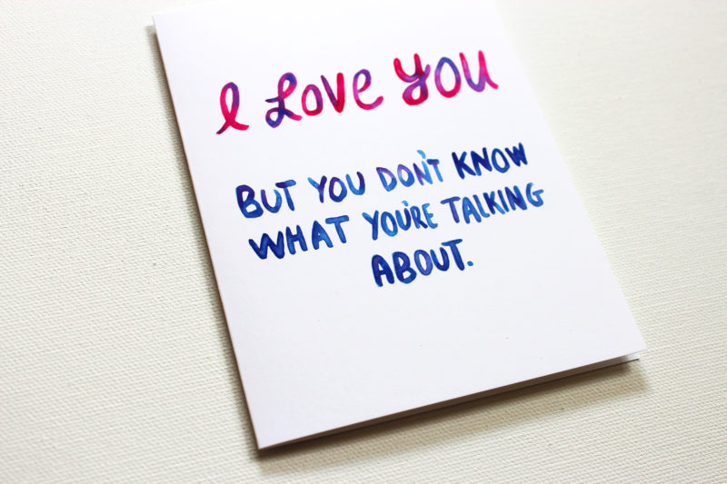 detail of i love lyou but you don't know what you're talking about card