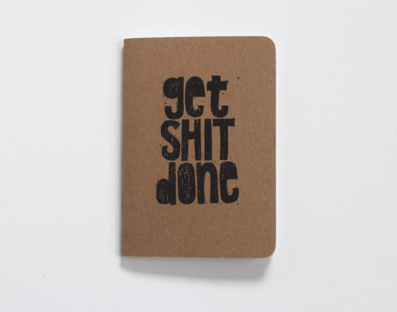 get shit done pocket size journal