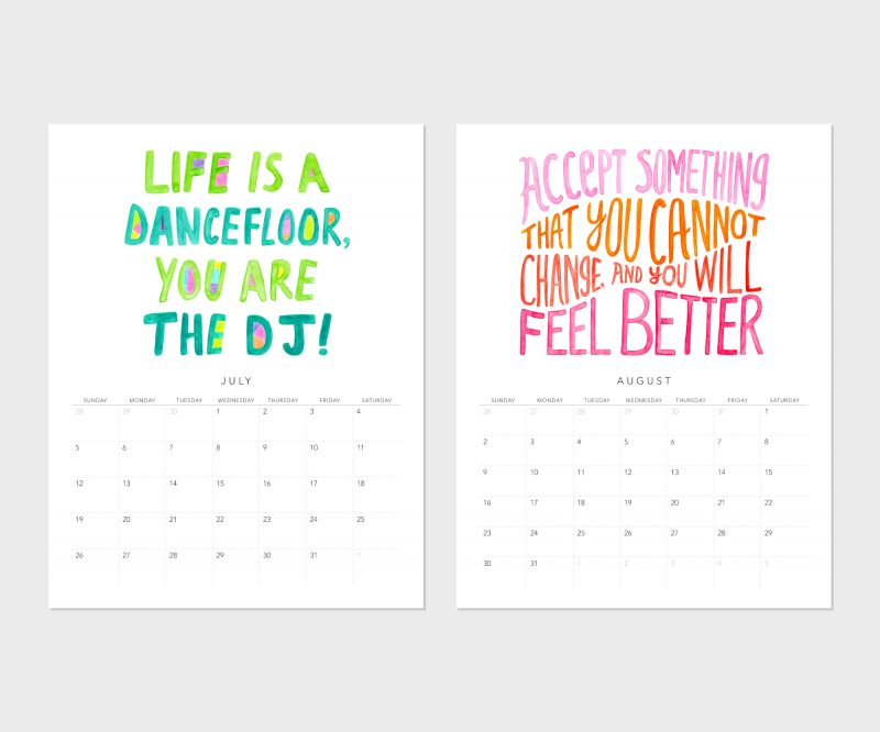 Accept something that you cannot change and you will feel better is the fortune cookie saying for August and life is a dancefloor, you're the DJ is the quote for July in the Fortune cookie wisdome 2020 calendar by Messy Bed Studio