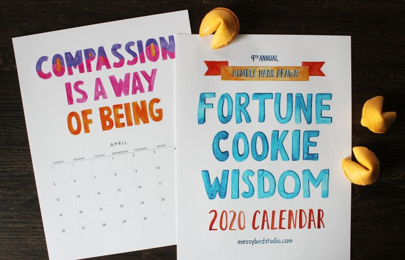 2020 Fortune Cookie Wisdom wall calendar cover and the month of April with the quote compassion is a way of being by messy bed studio