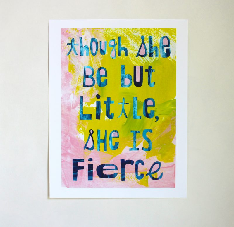 Though she be but little she is fierce wall art print in pink, blue and green by messy bed studio