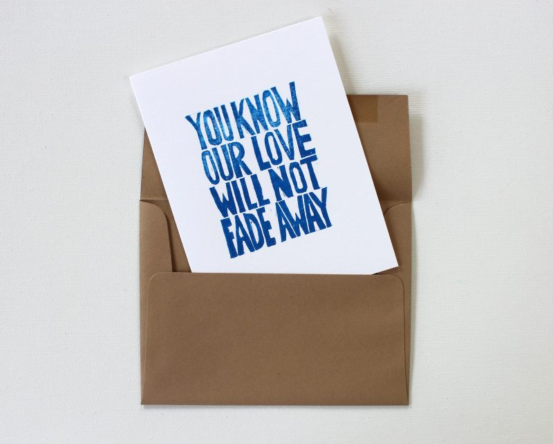 not fade away cards hand printed in blue ink on white cards in kraft envelopes by messy bed studio